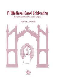 A Medieval Carol Celebration