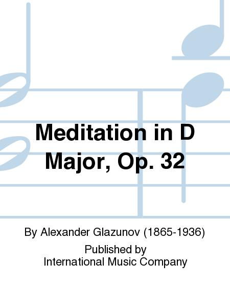 Meditation in D Major, Op. 32