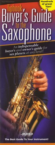 Tipbook Buyer's Guide to the Saxophone