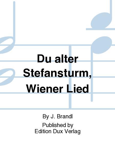 Du alter Stefansturm, Wiener Lied
