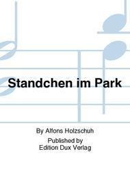 Standchen im Park