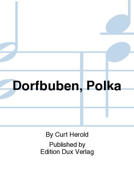 Dorfbuben, Polka