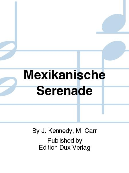 Mexikanische Serenade