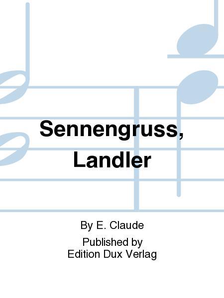 Sennengruss, Landler