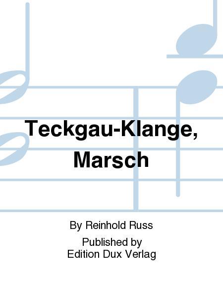Teckgau-Klange, Marsch