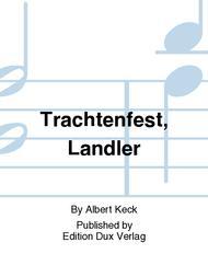 Trachtenfest, Landler