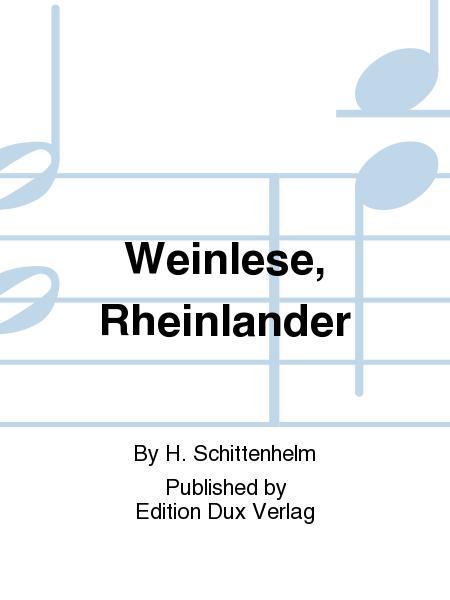 Weinlese, Rheinlander