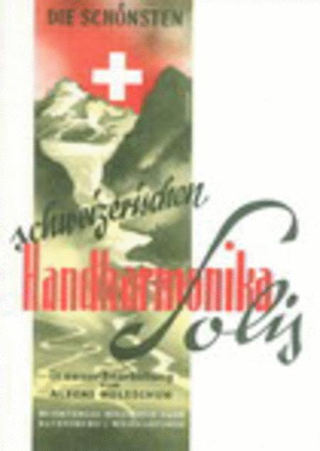 Die schonsten schweizerischen Handharmonika-Soli