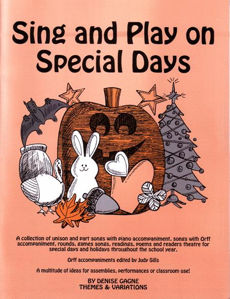 Sing And Play On Special Days