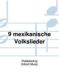 9 mexikanische Volkslieder