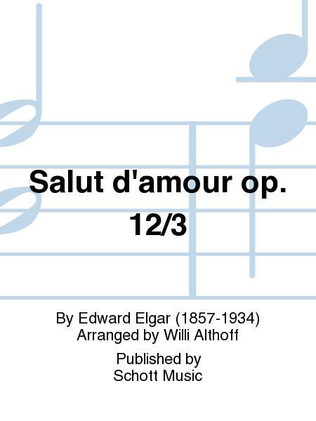 Salut d'amour op. 12/3