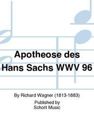 Apotheose des Hans Sachs WWV 96