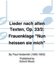 Lieder nach alten Texten, Op. 33/2: Frauenklage