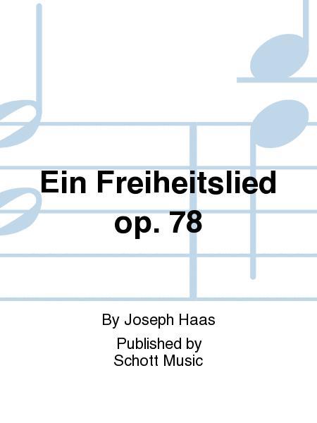 Ein Freiheitslied op. 78