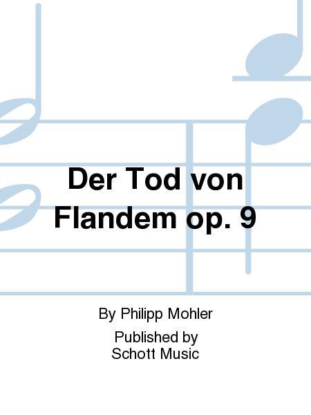 Der Tod von Flandem op. 9