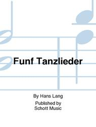 Funf Tanzlieder