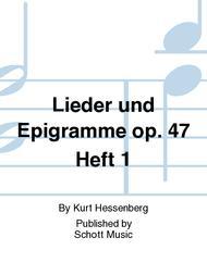 Lieder und Epigramme op. 47 Heft 1