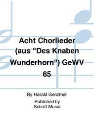 Acht Chorlieder (aus