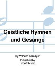 Geistliche Hymnen und Gesange