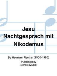 Jesu Nachtgesprach mit Nikodemus