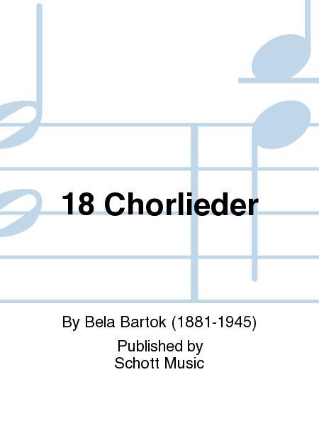 18 Chorlieder