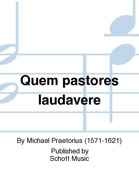 Quem Pastores Laudavere