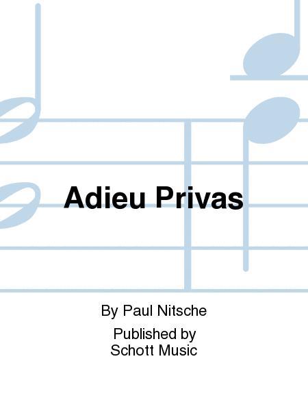 Adieu Privas