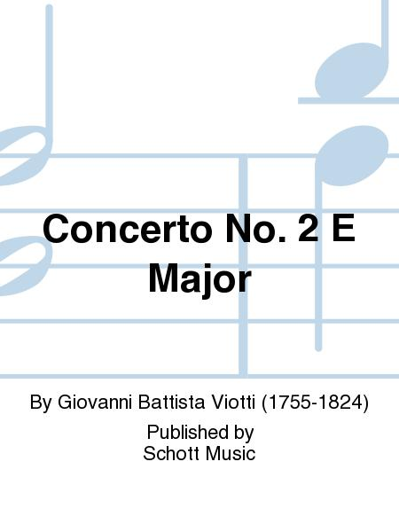 Concerto No. 2 E Major