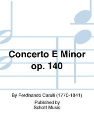 Concerto E Minor op. 140