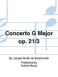 Concerto G Major op. 21/3