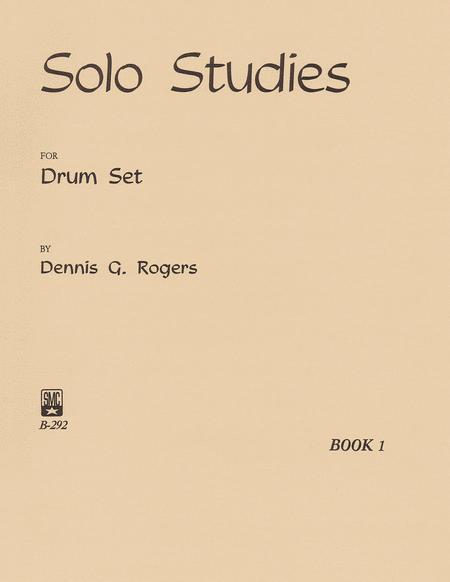 Solo Studies for Drum Set, Book 1