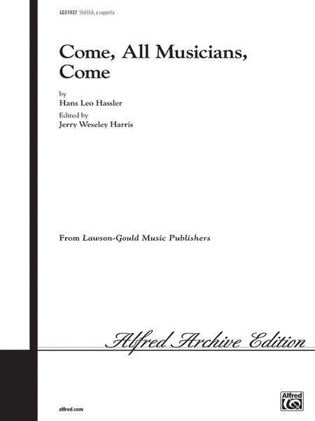 Come, All Musicians, Come