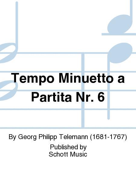 Tempo Minuetto a Partita No. 6
