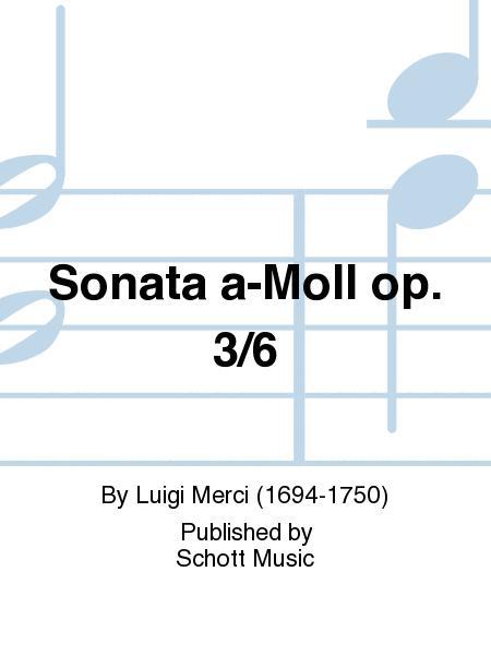 Sonata in A minor op. 3/6