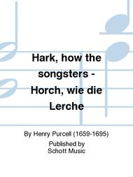 Hark, how the songsters - Horch, wie die Lerche