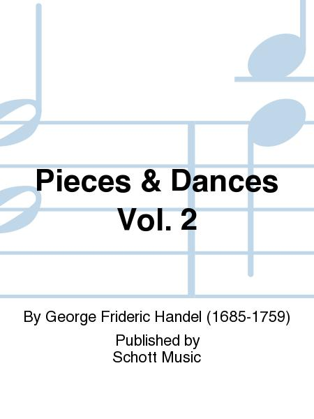 Pieces & Dances Vol. 2