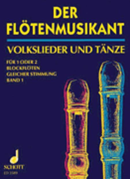 Der Flotenmusikant Band 1