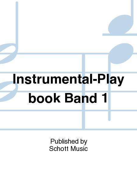 Instrumental-Play book Band 1