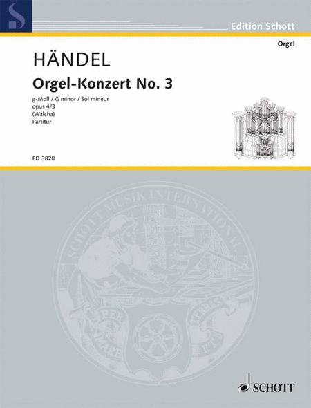 Organ Concerto No. 3 G Minor op. 4/3 HWV 291