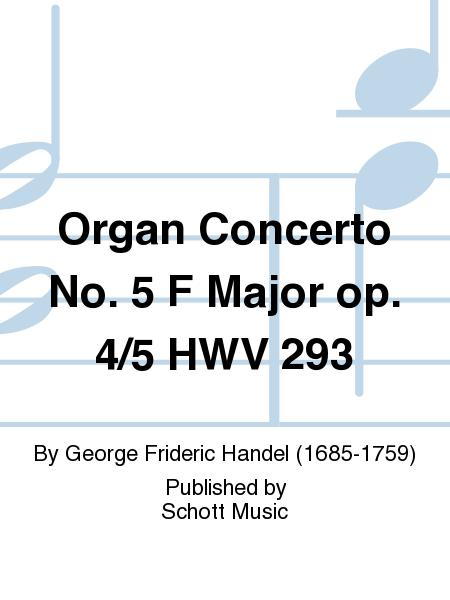 Organ Concerto No. 5 F Major op. 4/5 HWV 293