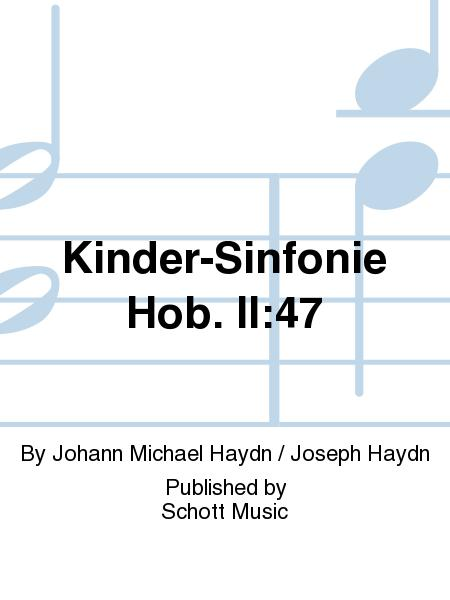 Kinder-Sinfonie Hob. II:47