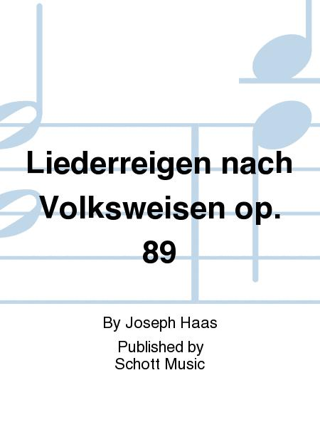 Liederreigen nach Volksweisen op. 89