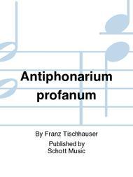 Antiphonarium profanum