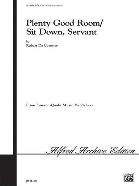 Plenty Good Room (Sit Down Servant)