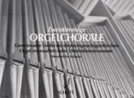 Zweistimmige Orgelchorale