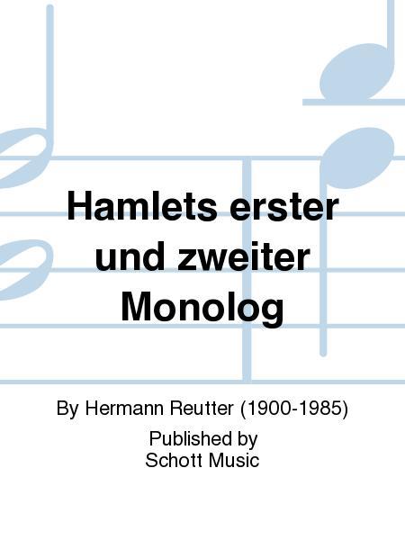 Hamlets erster und zweiter Monolog