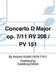 Concerto D Major op. 7/11 RV 208 / PV 151