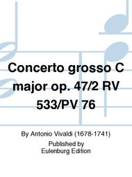 Concerto grosso C major op. 47/2 RV 533/PV 76