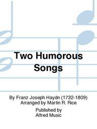 Two Humorous Songs