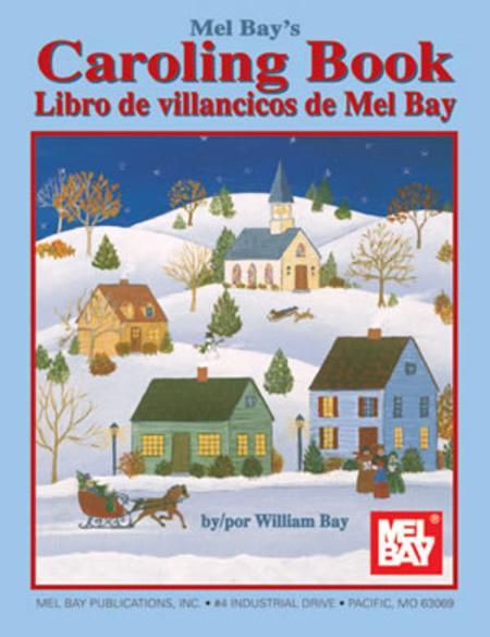 Mel Bay's Caroling Book
